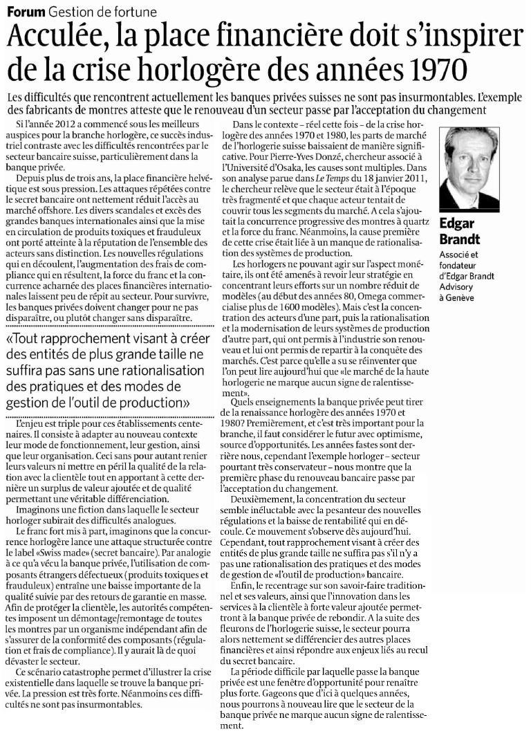 """""""Acculée, la place financière doit s'inspirer de la crise horlogère des années 1970"""" – Le Temps"""