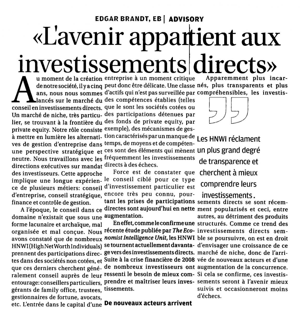 """""""L'avenir appartient aux investissements directs"""""""